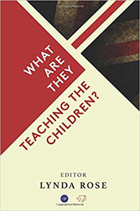 Book cover - What are they teaching the children?